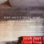 Design led homes blog